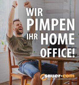 Wir pimpen Ihr Home Office!